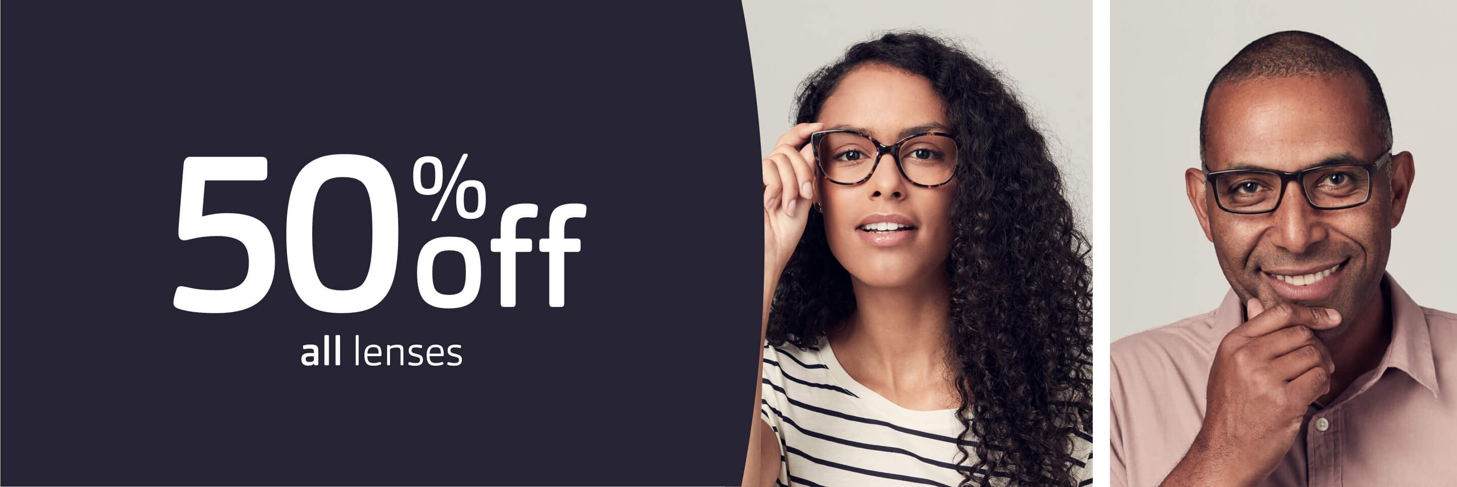 Banner with 50% off all lenses in text and head and shoulders images of a man and a woman wearing glasses.