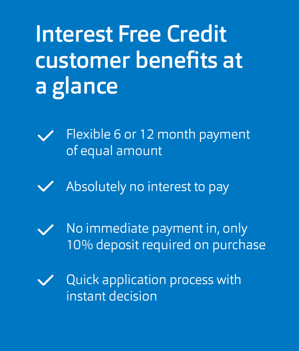 Banner explaining the benefits of interest free credit.