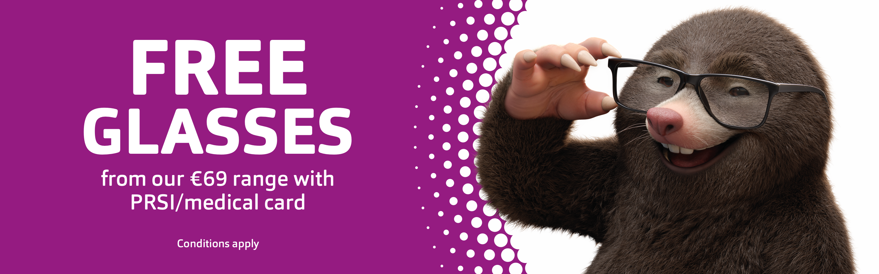 Free eye test & glasses from our €69 range with your PRSI/medical card